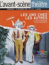 Revue L'Avant-Scene Theatre N.1174 ; Les Uns Chez Les Autres - Couverture - Format classique