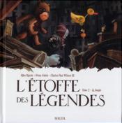 L'étoffe des légendes t.2 ; la jungle - Couverture - Format classique