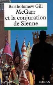 Mcgarr Et La Conjuration De Sienne - Couverture - Format classique