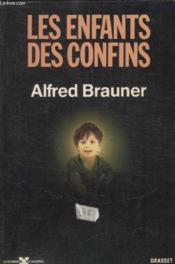 Les Enfants Des Confins. - Couverture - Format classique