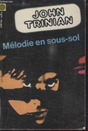 Collection La Poche Noire. N°51 Melodie En Sous Sol. - Couverture - Format classique