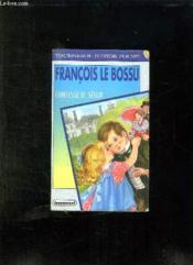 Francois Le Bossu. - Couverture - Format classique