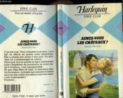 Aimez-Vous Les Chateaux ? - Couverture - Format classique