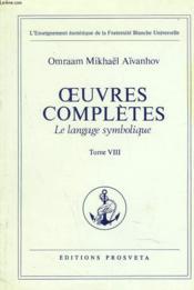 Oeuvres Completes. Tome 8. Le Langage Symbolique. - Couverture - Format classique