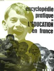 Encyclopedie Pratique De L'Education En France - Couverture - Format classique