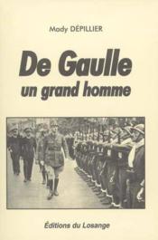 De Gaulle, un grand homme - Couverture - Format classique