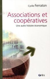Associations et coopératives ; une autre histoire économique - Intérieur - Format classique