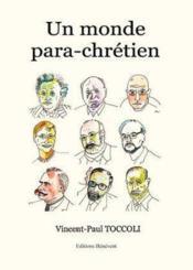 Un monde para-chretien - Couverture - Format classique