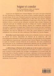 Soigner et consoler. la vie quotidienne dans un hopital a la fin de l 'ancien regime (geneve, 1750-1 - 4ème de couverture - Format classique