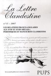 La Lettre Clandestine N.15 ; Les Relations Franco-Anglaises Aux Xviie Et Xviiie Siècles : Périodiques Et Manuscrits Clandestins - Intérieur - Format classique