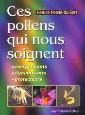 Ces pollens qui nous soignent - Intérieur - Format classique
