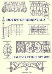 Motifs ornementaux ; balcons et balustrades - Intérieur - Format classique