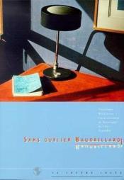Sans oublier Baudrillard - Couverture - Format classique