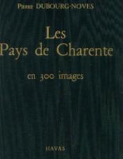 Les pays de charente en 300 images - Couverture - Format classique