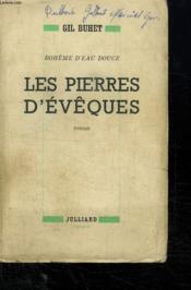 Les Pierres D Eveques. Boheme D Eau Douce Ii. - Couverture - Format classique