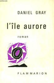 L'Ile Aurore. - Couverture - Format classique