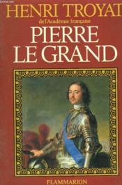 Pierre Le Grand. - Couverture - Format classique