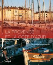 La Provence et la Côte d'Azur - Couverture - Format classique