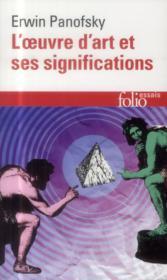 L'oeuvre d'art et ses significations ; essais sur les arts visuels - Couverture - Format classique