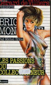 Les Passions Du Collectionneur - Couverture - Format classique