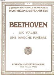 Six Valses Et Une Marche Funebre - Couverture - Format classique