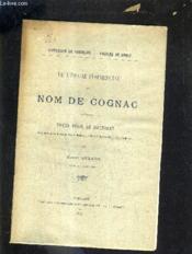 De L'Usage Commercial Du Nom De Cognac - These Pour Le Doctorat Soutenue Devant La Faculte De Droit De Bordeaux Le Mardi 24 Janvier 1905 A 2h 1/2 Du Soir. - Couverture - Format classique