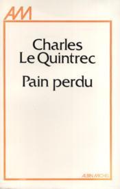 Pain perdu. - Couverture - Format classique
