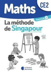 La méthode de Singapour ; cahier d'exercices 1 ; CE2 ; pratique autonome (édition 2021) - Couverture - Format classique