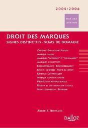 Droit des marques 2005/2006. signes distinctifs - noms de domaine - 2e ed. (édition 2005/2006) - Couverture - Format classique