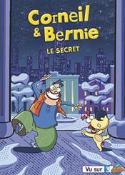 Corneil & Bernie - Vol. 5 : Le Secret - Couverture - Format classique