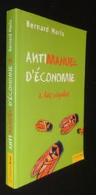 Antimanuel d'économie t.2 ; les cigales - Couverture - Format classique