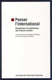 Penser l'international ; perspectives et contributions des sciences sociales - Intérieur - Format classique