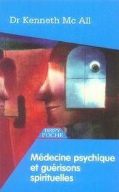 Médecine psychique et guérisons spirituelles - Intérieur - Format classique