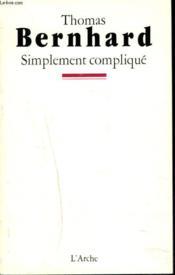 Simplement complique - Couverture - Format classique