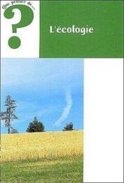 Que Penser De... ? ; L'Ecologie - Couverture - Format classique