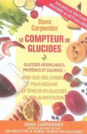 Le compteur de glucides ; glucides assimilables, protéines et calories - Intérieur - Format classique