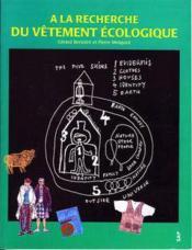 A la recherche du vetement ecologique - Couverture - Format classique