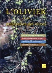 L'olivier et la préparation des olives - Couverture - Format classique