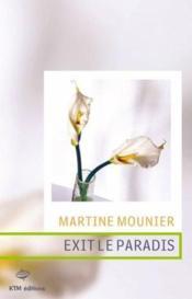 Exit Le Paradis - Couverture - Format classique