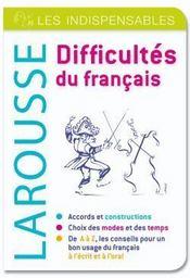 Difficultés du français ; les indispensables Larousse - Couverture - Format classique