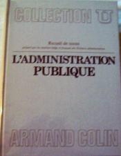 L'Administration publique - Recueil de textes. - Couverture - Format classique