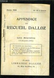 Appendice Au Recueil Dalloz N°15 Et Dernier Annee 1936 - Supplement Au Recueil Hebdomadaire Dalloz N°4-1937 - Lois Nouvelles 31 Decembre 1936. - Couverture - Format classique