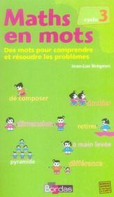 Maths en mots ; cycle 3 ; recueil - Intérieur - Format classique
