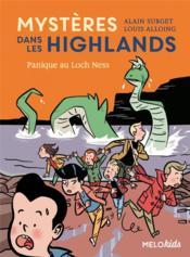 Mystères dans les Highlands T.3 ; panique au Loch Ness - Couverture - Format classique