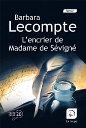 L'encrier de Madame de Sévigné - Couverture - Format classique