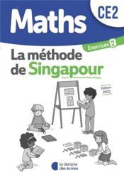 La méthode de Singapour ; cahier d'exercices 2 ; CE2 ; pratique autonome (édition 2021) - Couverture - Format classique
