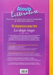 10 séquences pour lire ; les doigts rouges ; cycle 3, niveau 2 - 4ème de couverture - Format classique