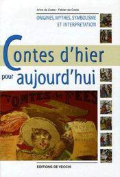 Contes D'Hier Pour Aujourd'Hui : Symbolique Des Contes - Intérieur - Format classique