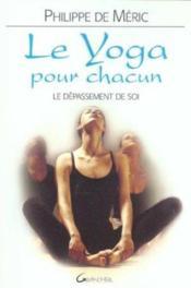 Yoga Pour Chacun - Depassement De Soi - Couverture - Format classique