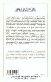 Ethno-Sociologie Des Machines A Sous ; Que Le Hasard Vous Serve Mais Preparez-Vous A L'Accueillir - 4ème de couverture - Format classique